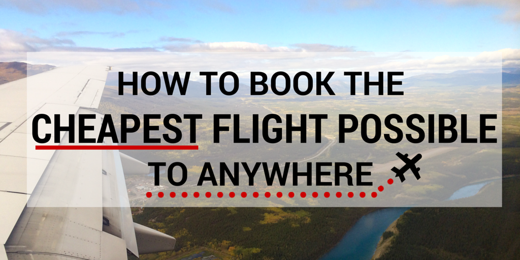 How-to-Book-the-Cheapest-Flight-Possible-1